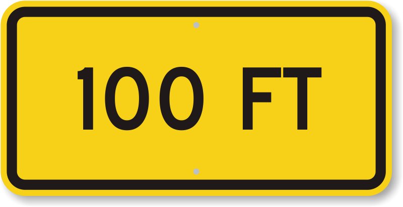 100 feet png. Mutcd sign ordered