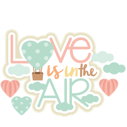 Love is in the. Air clipart cute banner freeuse library
