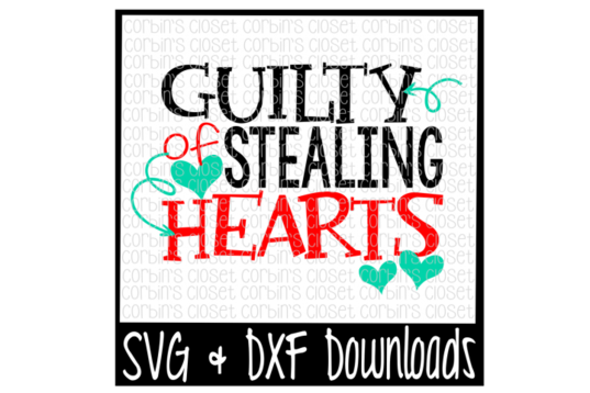 And svg valentines. Free valentine guilty of