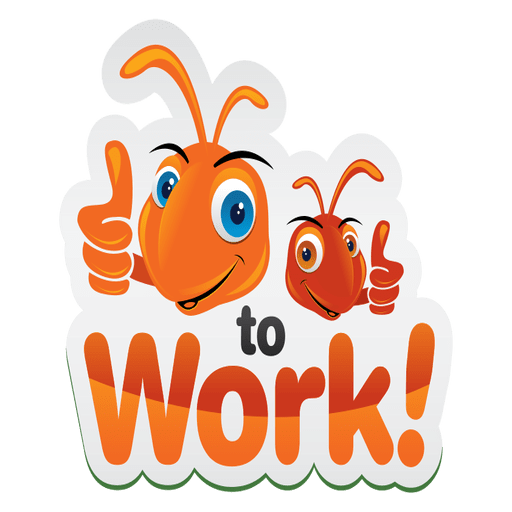 Vector psd hard work. Ant cartoon hardwork logo
