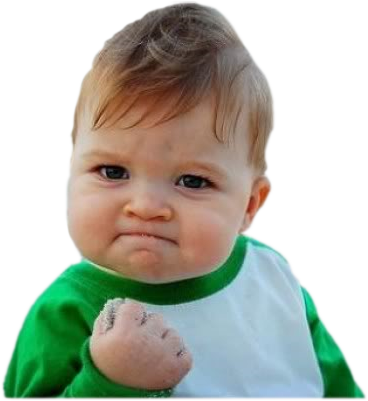 Baby success meme png. How to be a