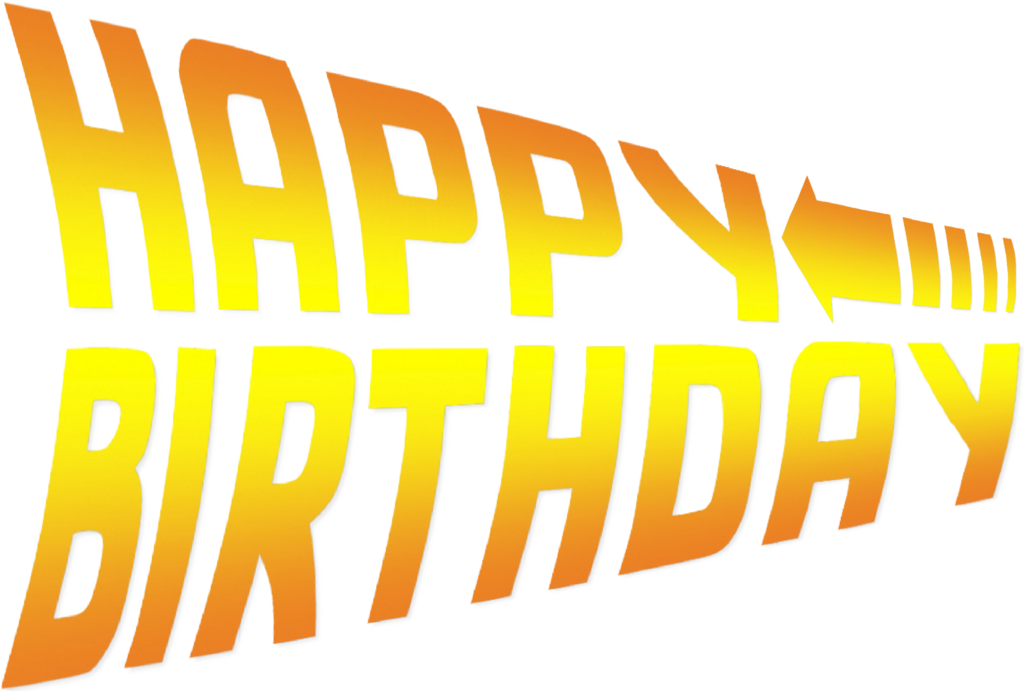 Back to the future part 2 logo png. Happy birthday font by