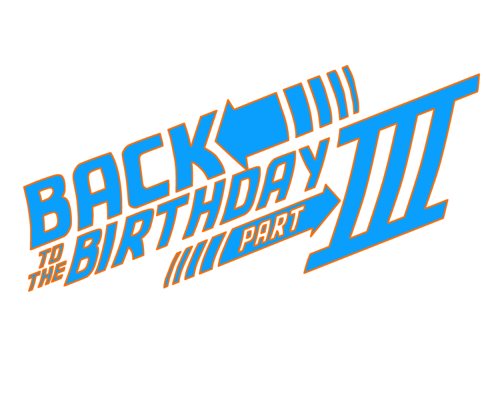 Back to the future title png. Theme birthday party for
