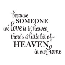 Because someone we love is in heaven png. There s a little