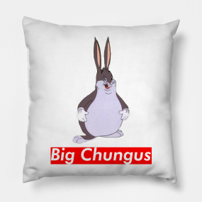 Big chungus png fat. Pillows teepublic supreme pillow