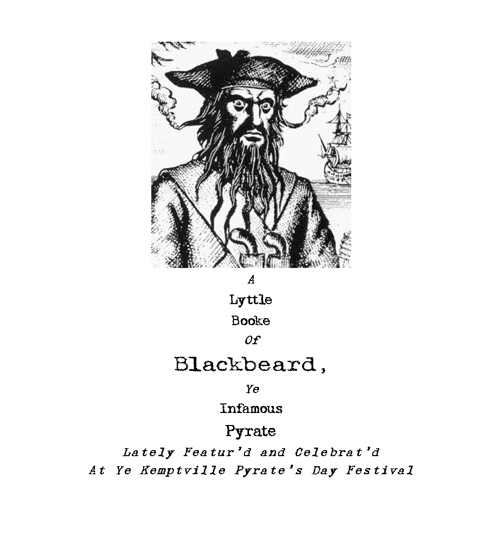 Blackbeard drawing name. Brennapearce heritage research matters