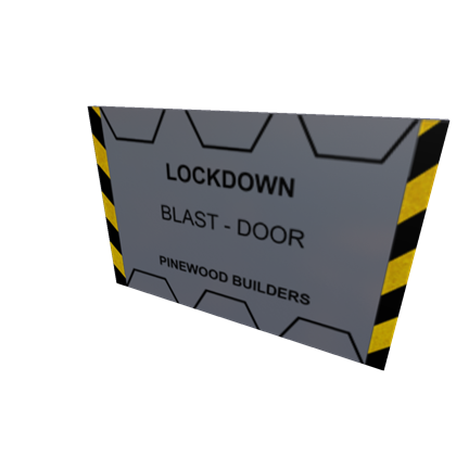 Blast door png. Pinewood lockdown roblox