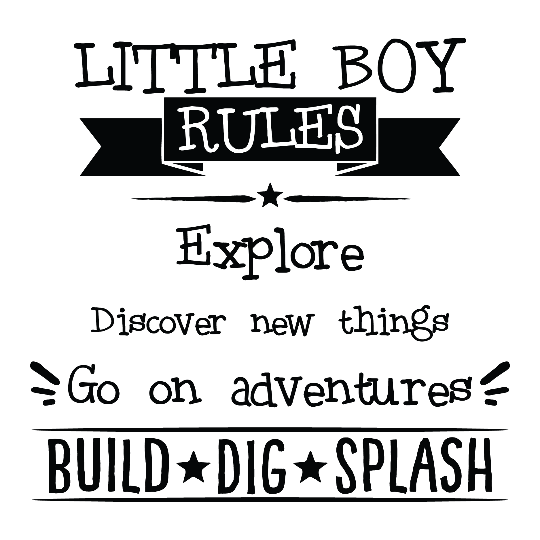 Boy quotes png. Little rules i go