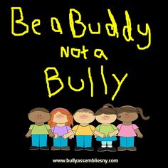 Bullying clipart be a buddy not a bully. October is national prevention