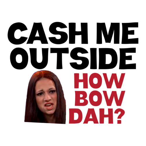 cash me outside png