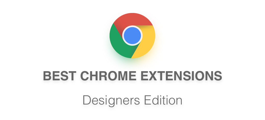 Chrome design png. Best extensions for designers