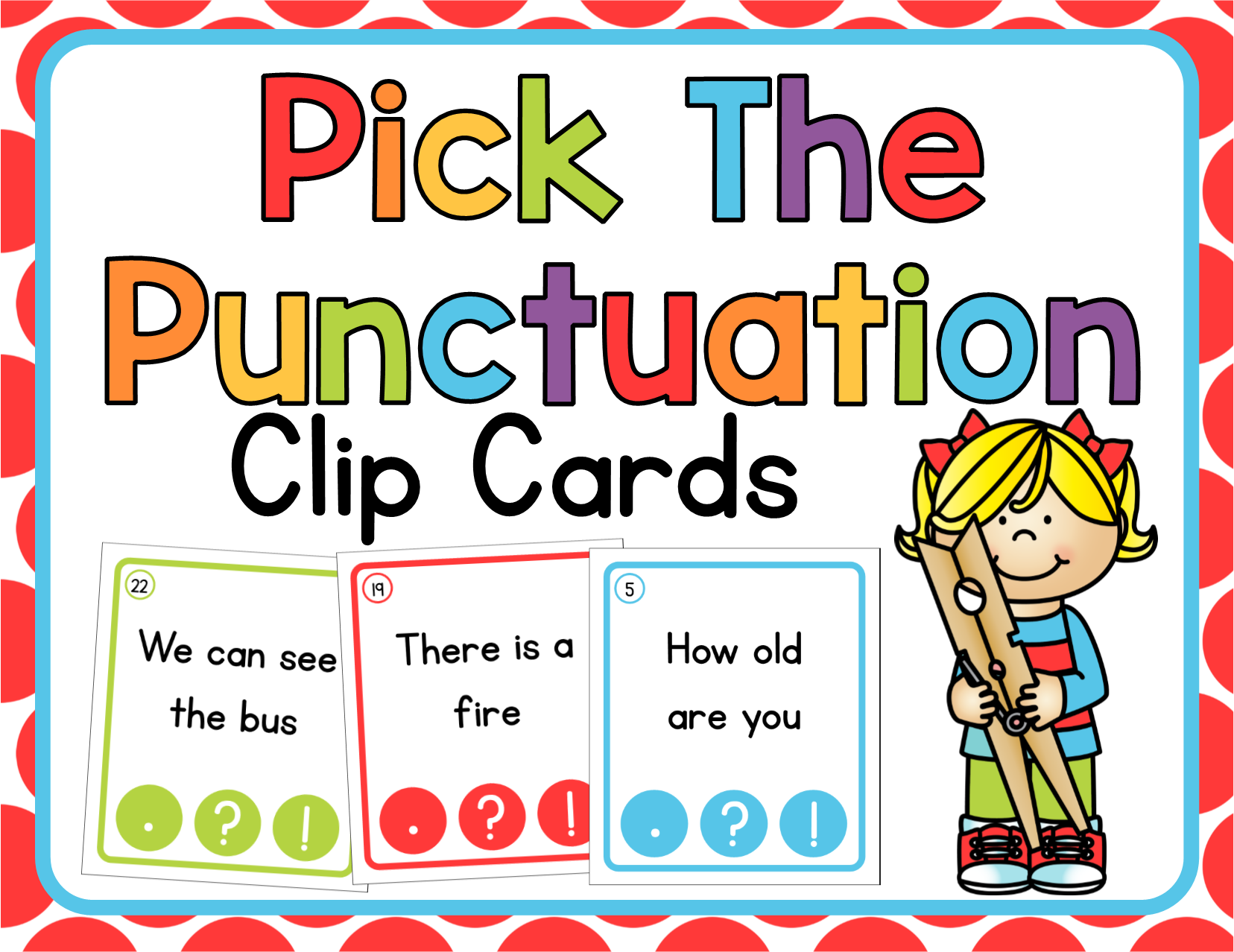 Clip cards phonics. Punctuation the correct first
