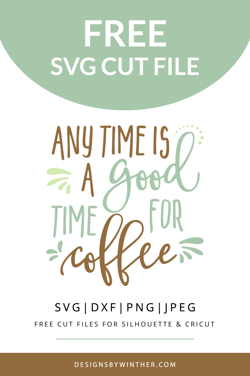 Free png files for cricut. Any time is a
