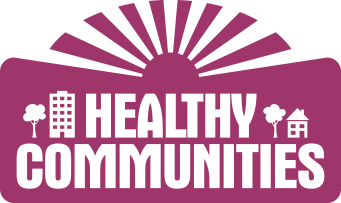 Community transparent health. The healthy communities campaign