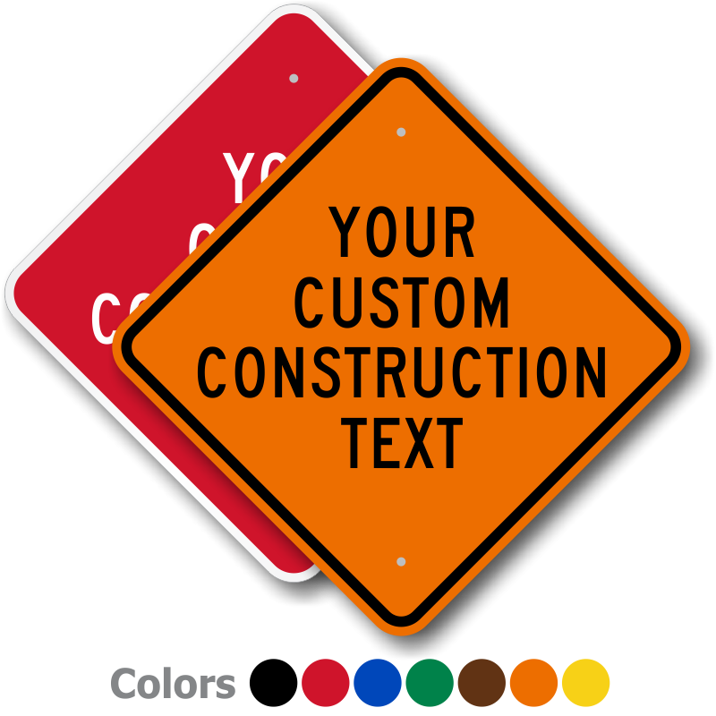 Construction sign png. Signs highly durable best