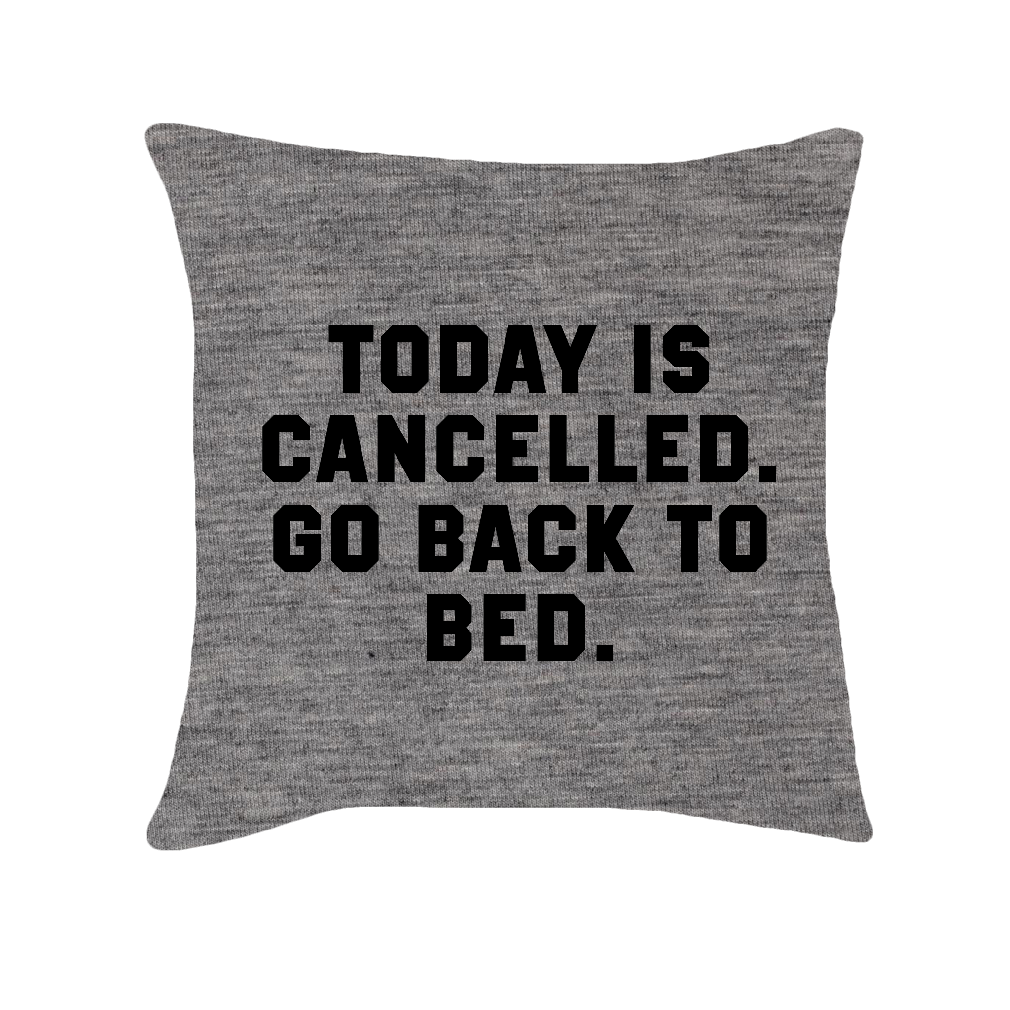 Couch pillow png. Today is cancelled go