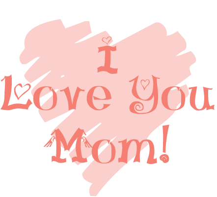 i love you mom png
