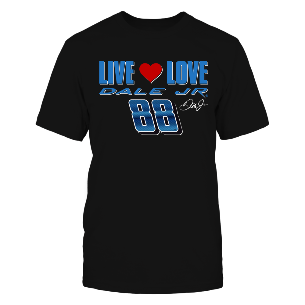Dale earnhardt jr signature png. Live love t shirt