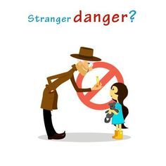 Danger clipart don t talk to stranger. Why i won teach