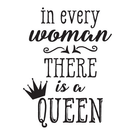 Drawing quote inspirational. Every woman a queen