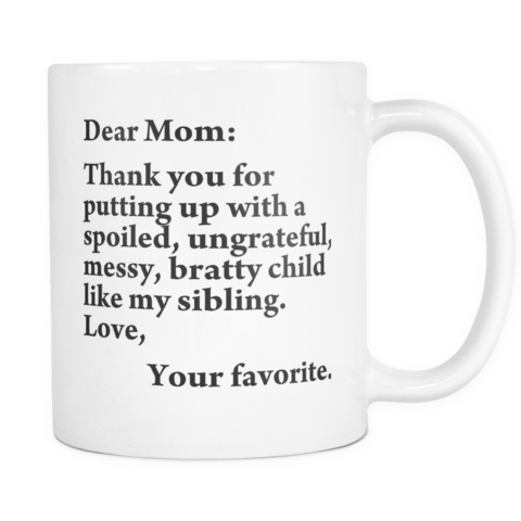 Dear mom thanks for putting up with a spoiled png. Thank you bratty child jpg stock