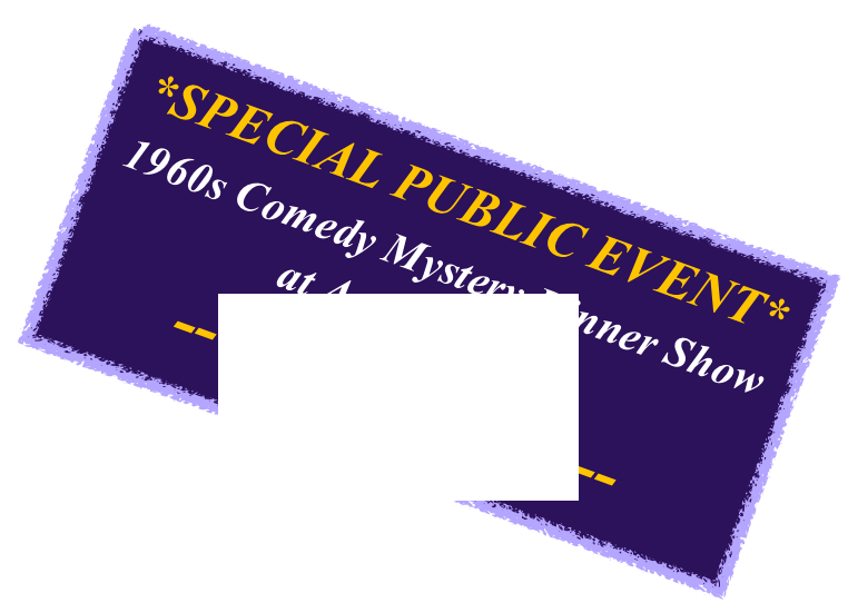 Detective comedy dinner theatre png. Am live custom entertainment