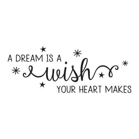 Disney quote png. Dream is a wish