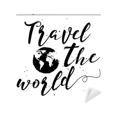 Drawing quote typography. Travel the world hand