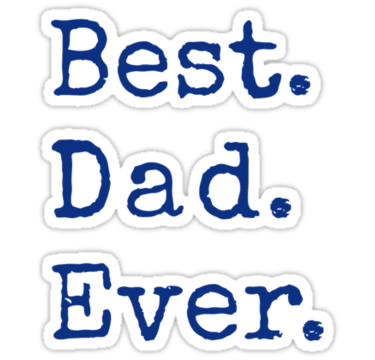 Fathers clipart ideal. Best dad ever happy