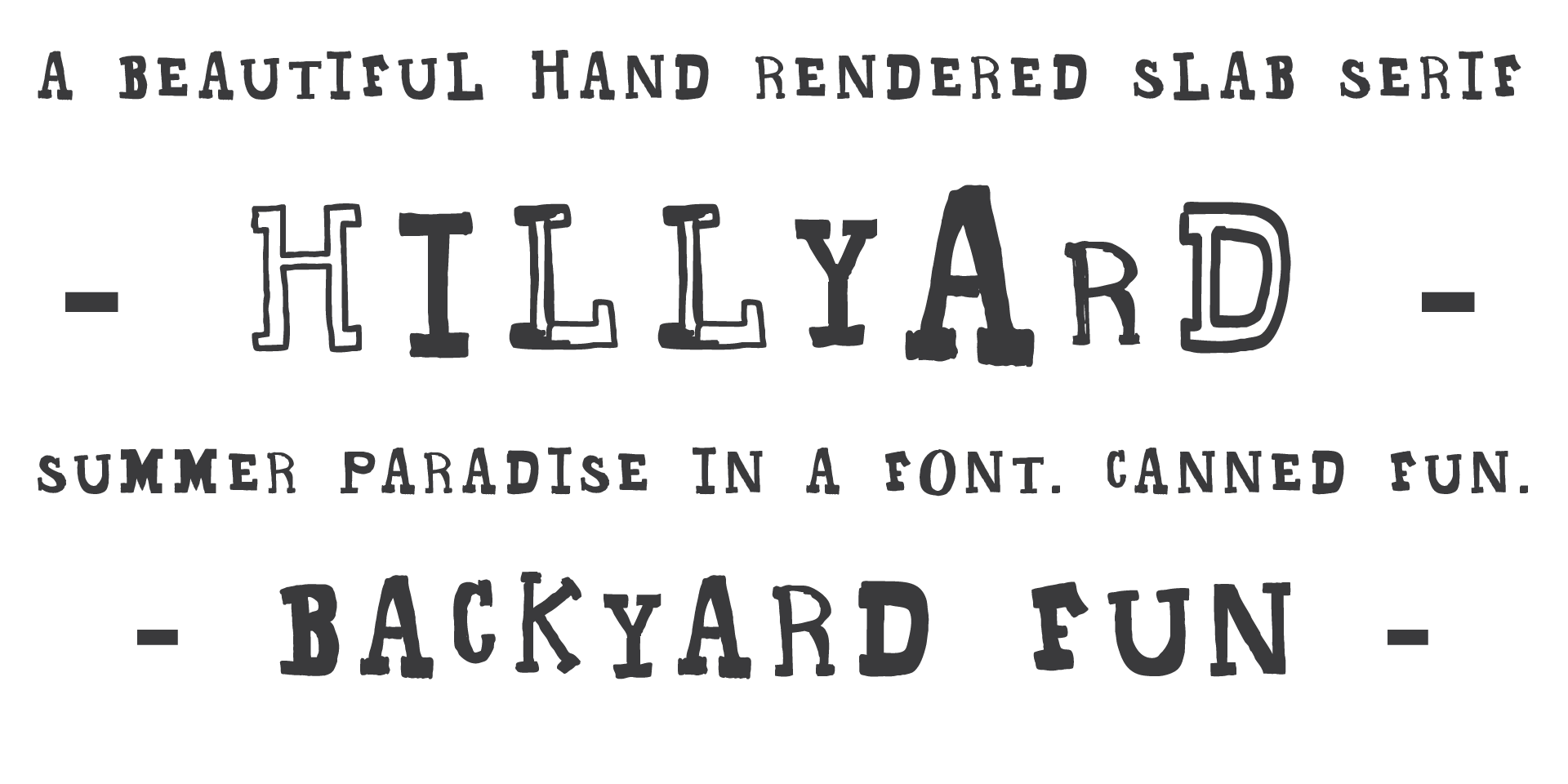 Fonts drawing beautiful. Hillyard free hand drawn