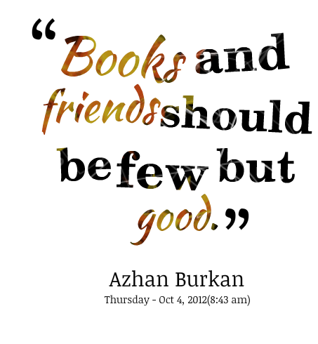 Friend quotes png. Books and good friends