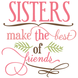 Sister svg. Free sisters love cliparts