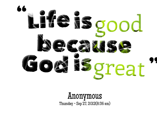 God is good png. Best inspirational quotes of