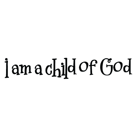 God quote png. I am a child