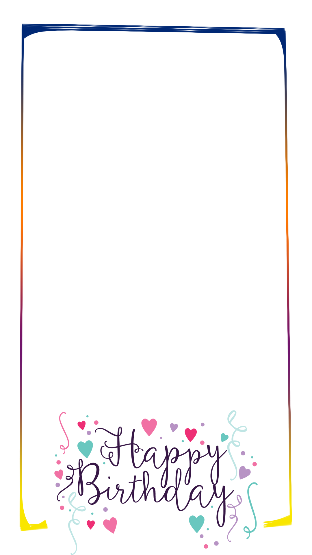 Happy birthday border png. Colorful snapchat filter geofilter