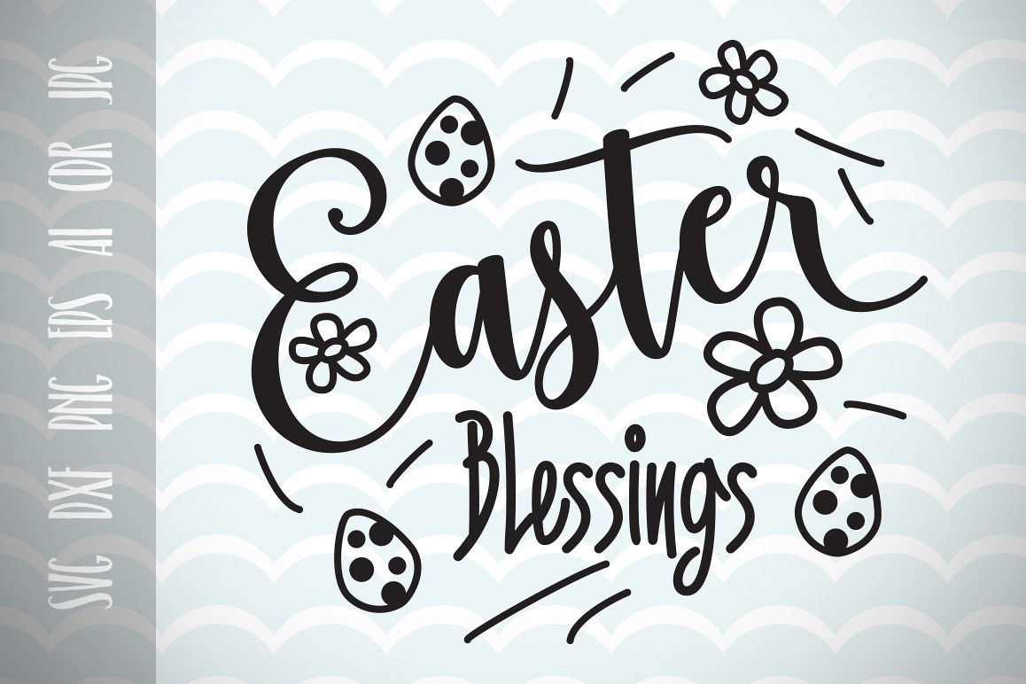 Happy easter png blessed. Blessings svg vector file