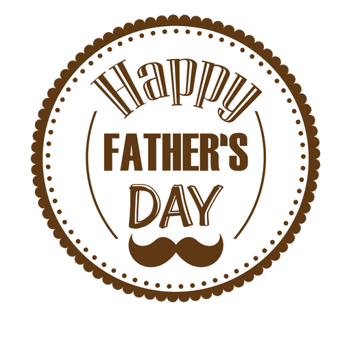 Happy father's day png. Fathers round badge transparent