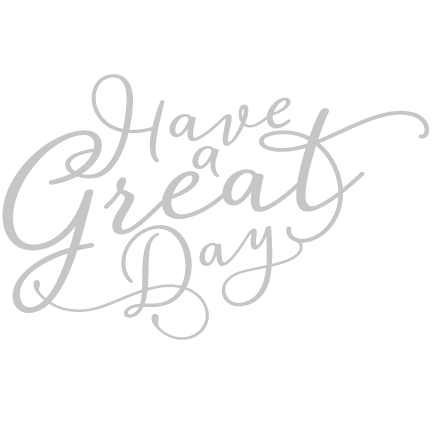 Have a great day png. Image