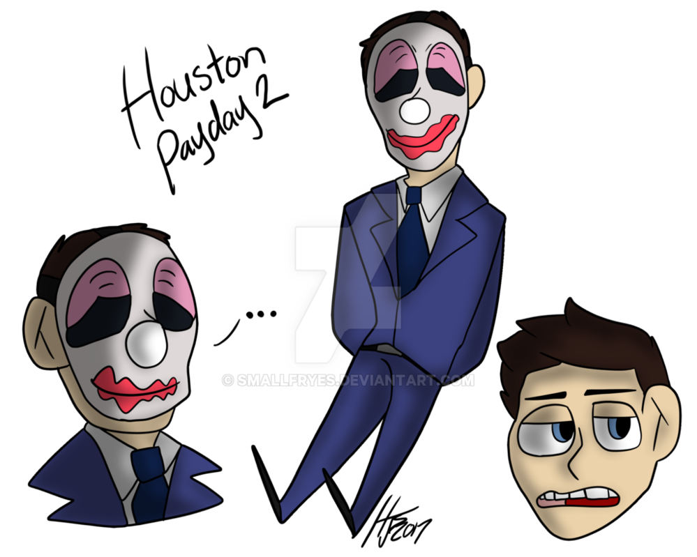 Houston drawing payday 2. By smallfryes on deviantart