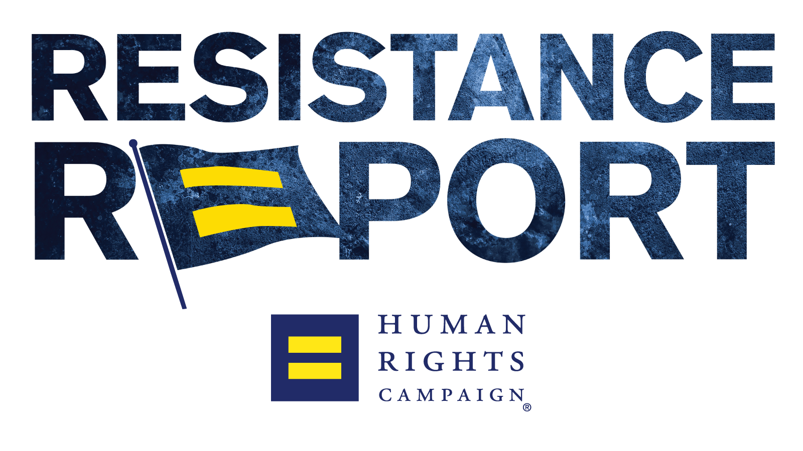 Human rights campaign png. The resistance report july