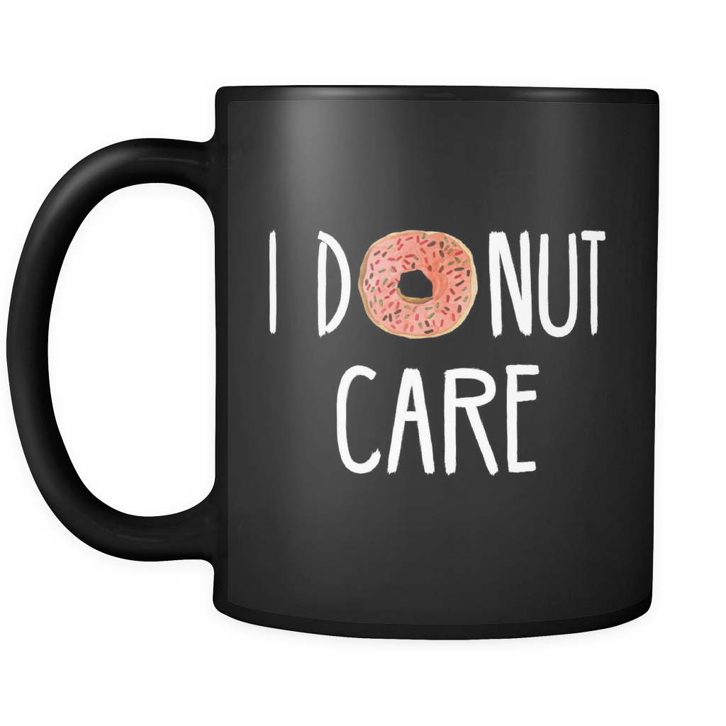I donut care png. Black mug otzi shirts