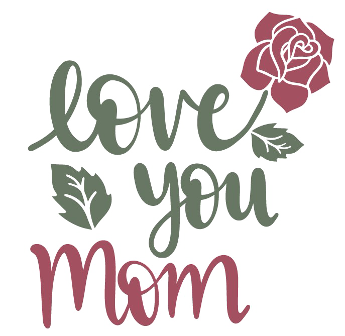 Transparent all. I love you mom png image royalty free download