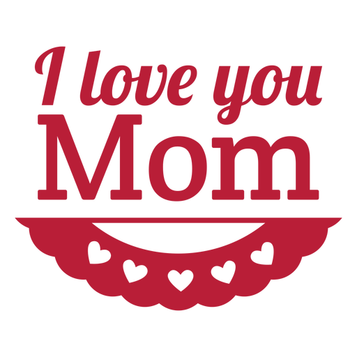 I love you image. Mom png png stock