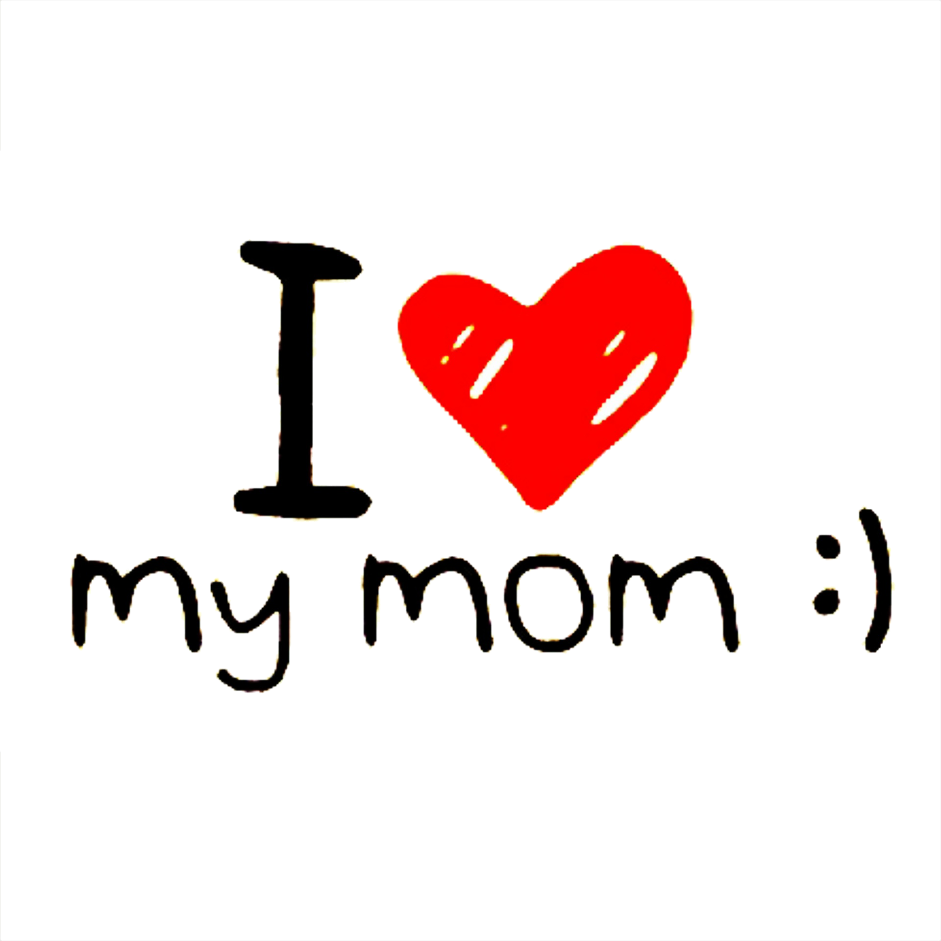 Mom png. I love you transparent