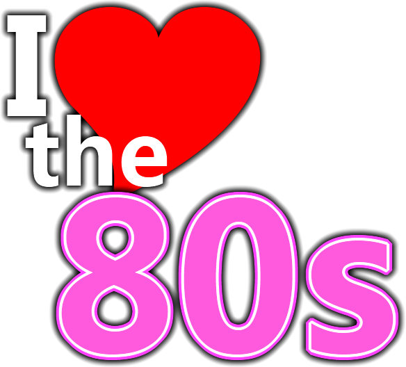 i love the 80s png