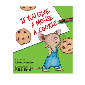 If you give a mouse a cookie png. Teacher resource kiddyhouse com
