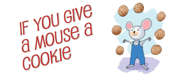 If you give a mouse a cookie png. The best children s