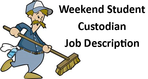 Janitor clipart transparent. Weekend student custodian additional