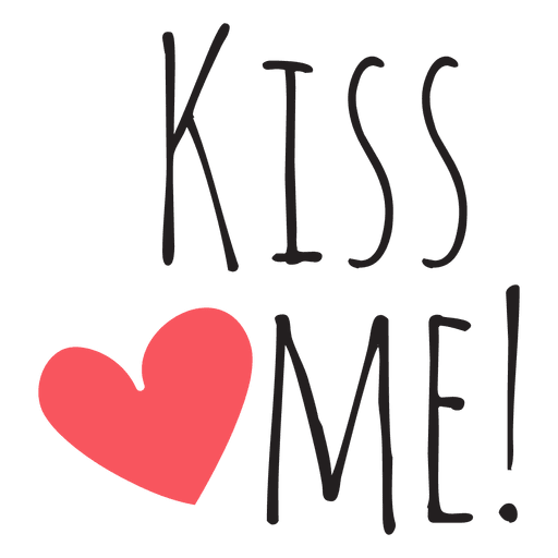 Kiss me png. Wedding quotes transparent svg