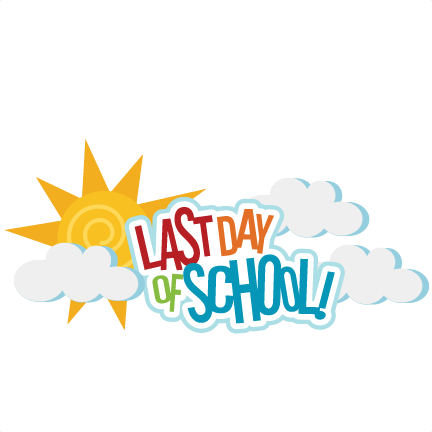 Last day of school png. Svg scrapbook title files